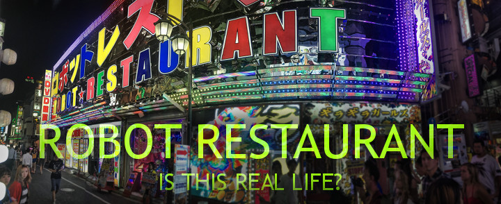 Robot Restaurant Is Surreal and Spectacular